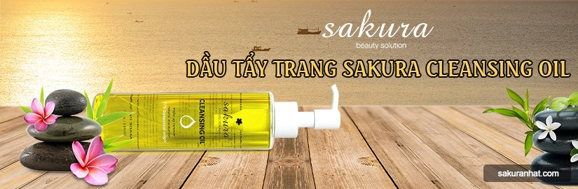 [Banner Danh Mục] Dầu tẩy trang Sakura Cleansing Oil