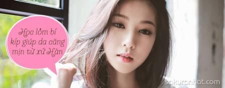 Học lỏm bí kíp giúp da căng mịn từ xứ Hàn